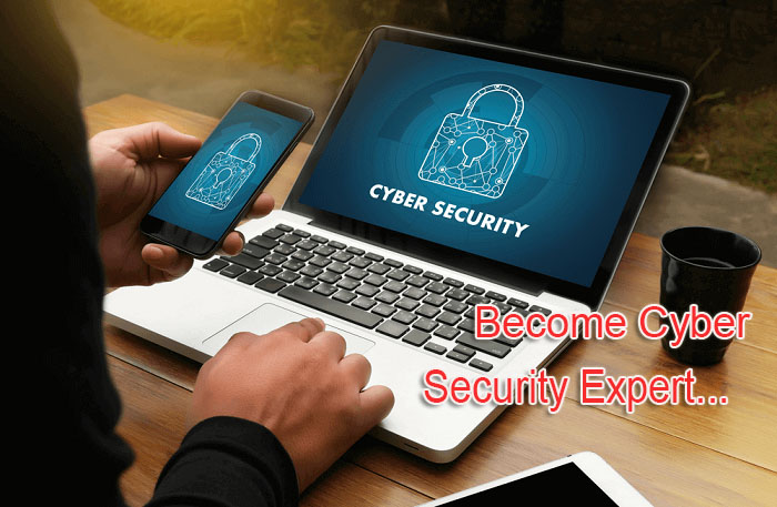 Become Cyber Security Expert