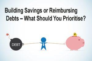Building Savings or Reimbursing Debts